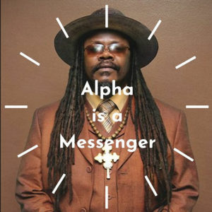 Luciano - Alpha is a Messenger