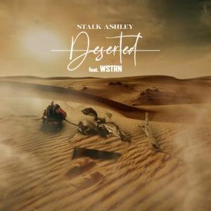 Stalk Ashley ft WSTRN - Deserted - Atlantic Records