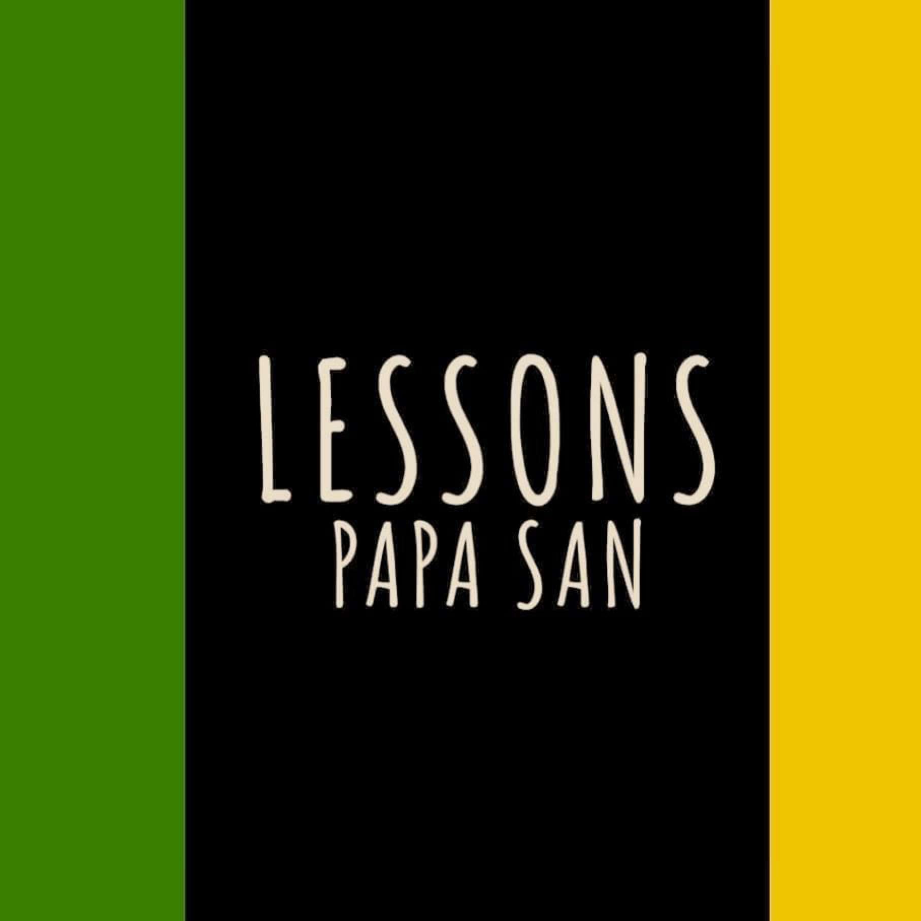 Lessons - Papa San