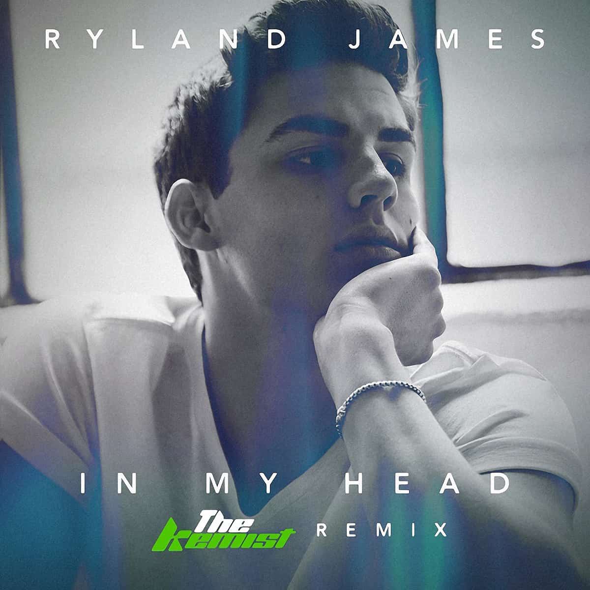 Ryland James - In My Head (The Kemist Remix)