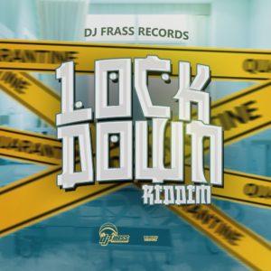 Lock Down Riddim - Dj Frass Records