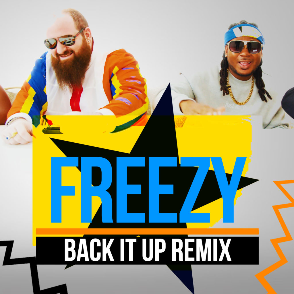 Freezy - Back It Up Remix feat. King Bubba FM