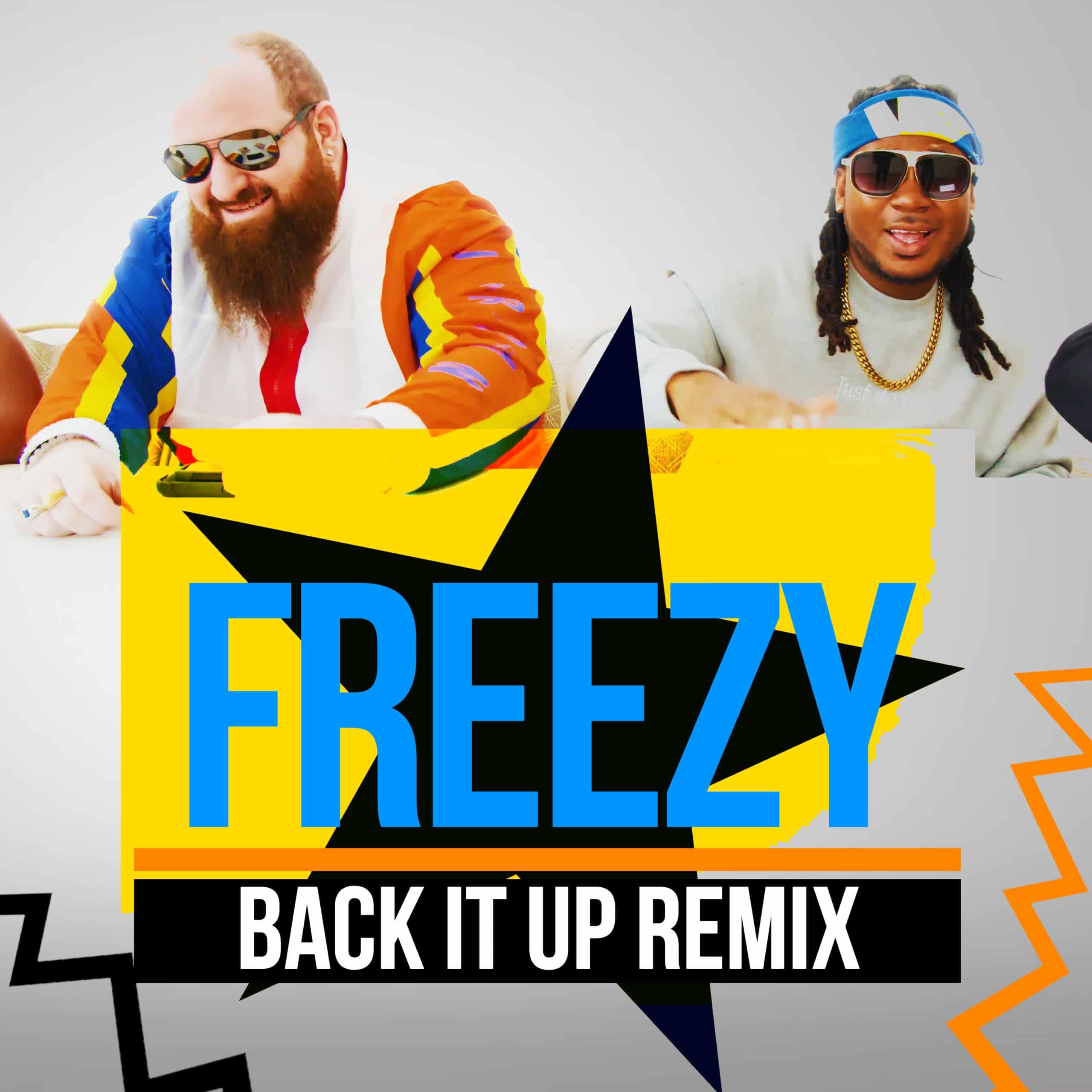 Freezy - Back It Up Remix feat King Bubba BASHMENT