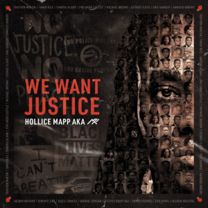 Hollice Mapp - We Want Justice