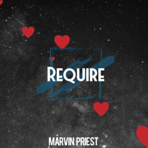 Marvin Priest - Require - Ragga Records 2020