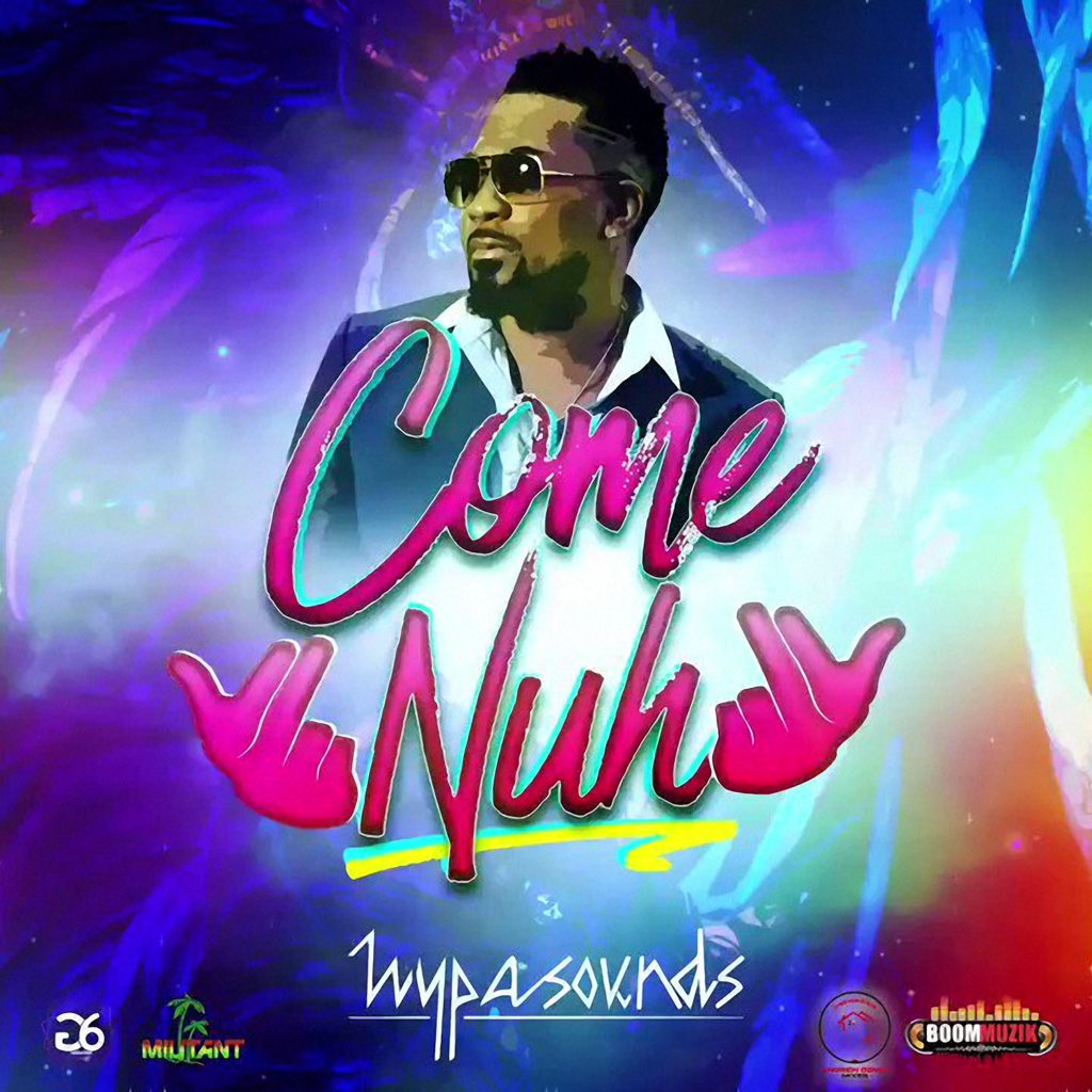 Come Nuh by Hypasounds