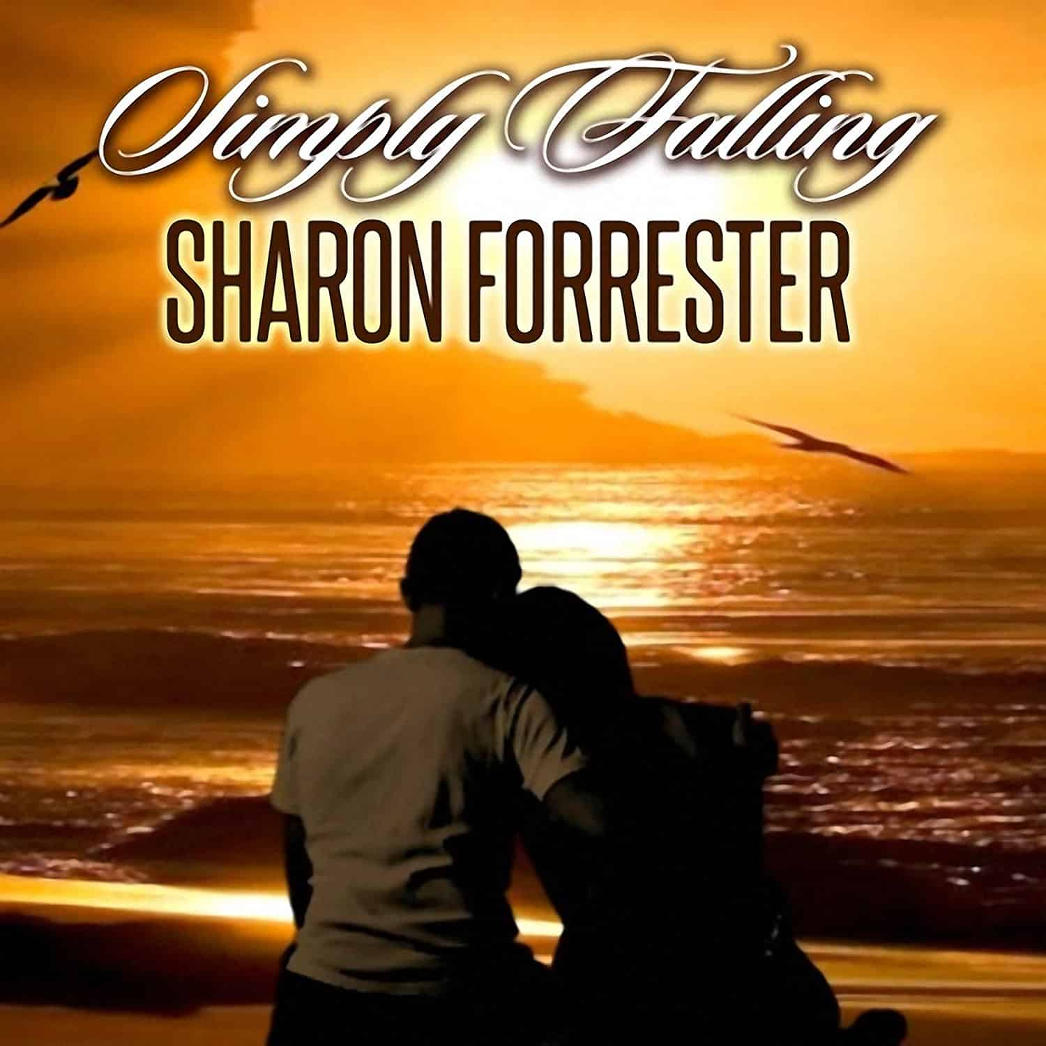 Sharon Forrester - Simply Falling
