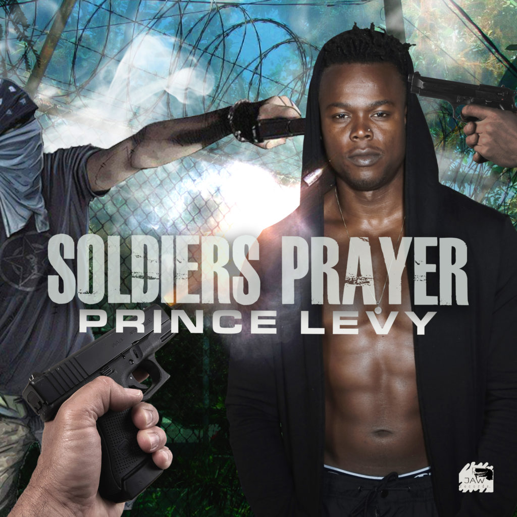 Prince Levy Entertainment and JAWRecords presents - Soldiers Prayer