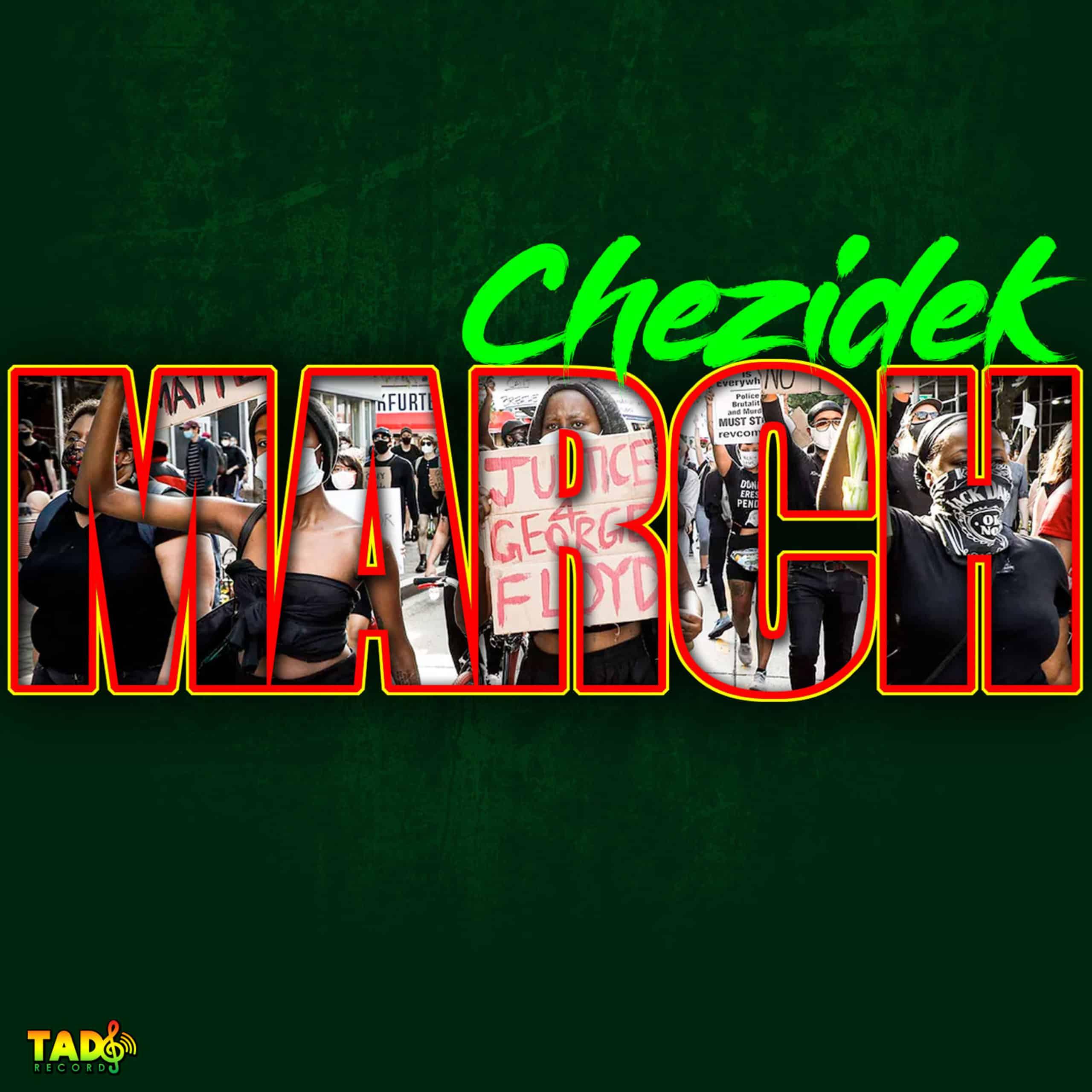 Chezidek - March