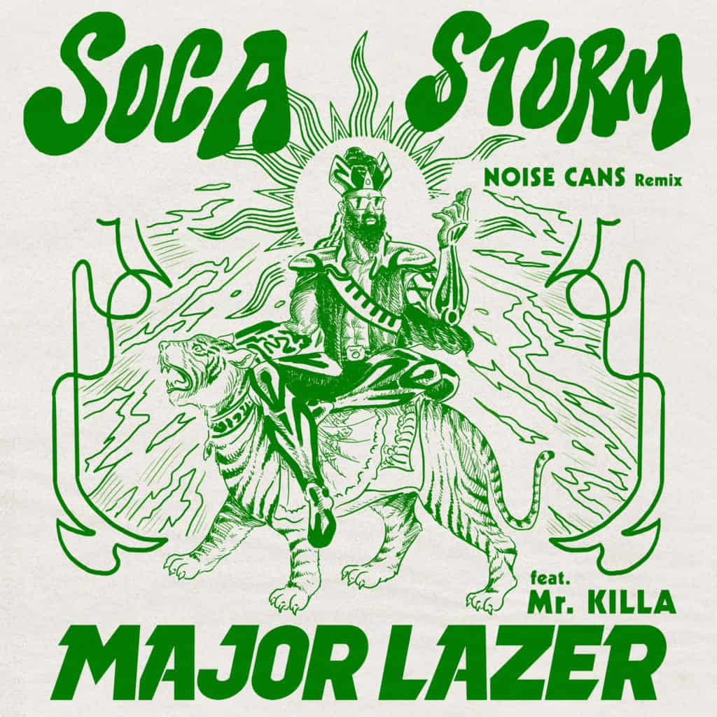 Major Lazer & Mr. Killa - Soca Storm (Noise Cans Remix)
