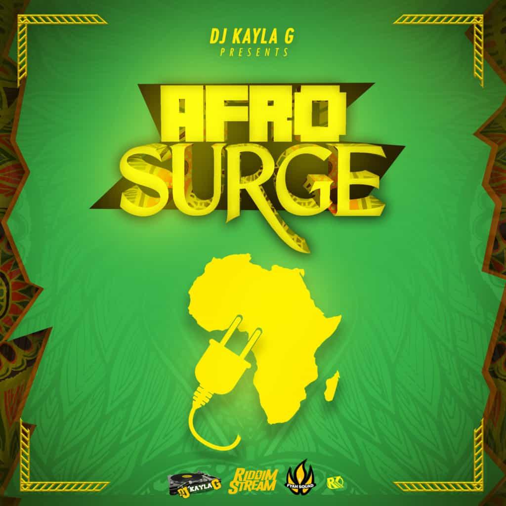 DJ Kayla G - AFROSURGE (2020 Afrobeats Mixtape)