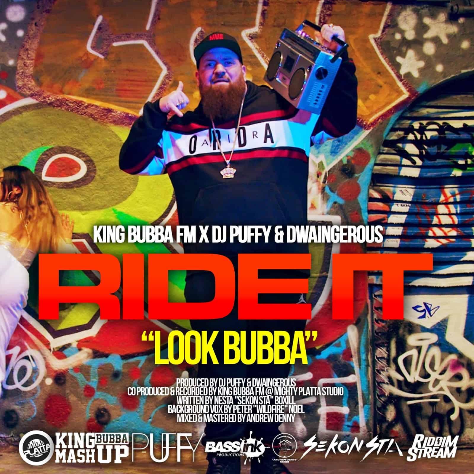 KING BUBBA FM, Dj Puffy & Dwaingerous - Ride It (Look Bubba!)