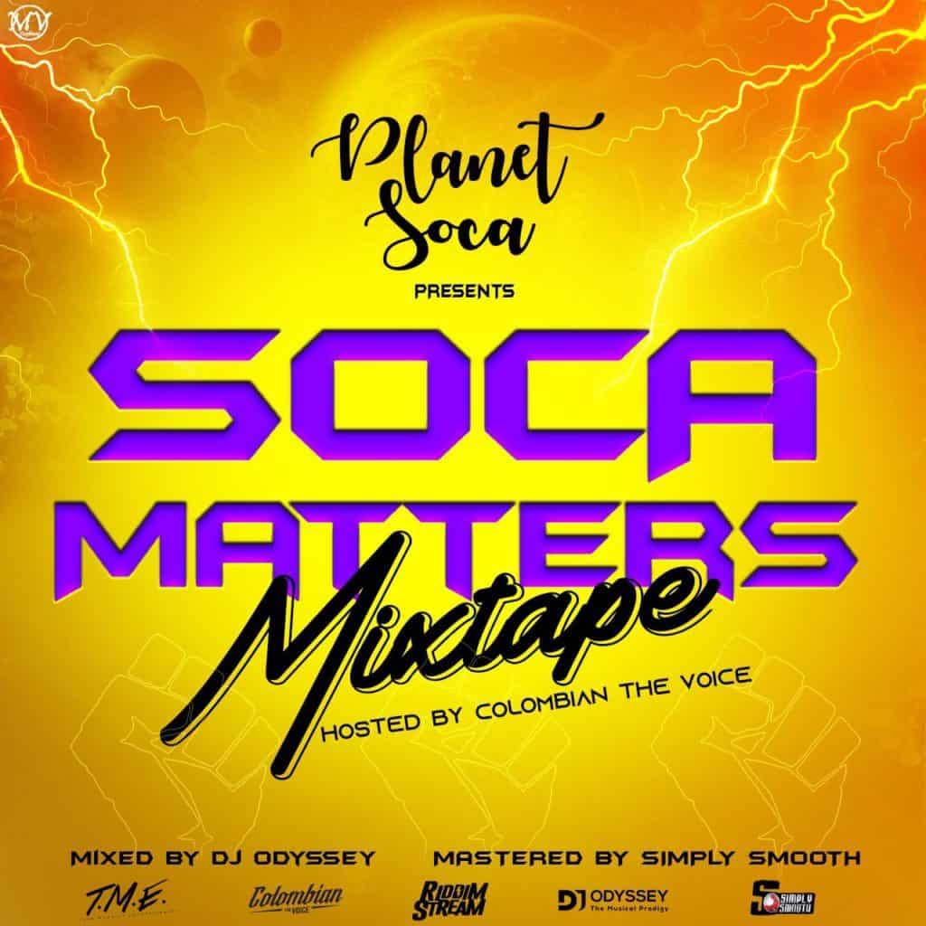 Soca Matters Mix 2020 By PlanetSoca