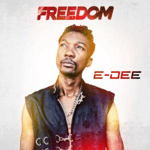 E-Dee - Freedom