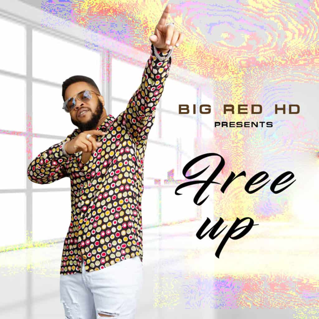 Big Red HD - Free Up EP