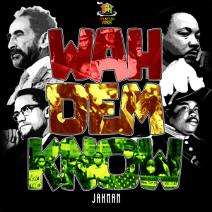 Jahman - Wah Dem Know - Splater House Records