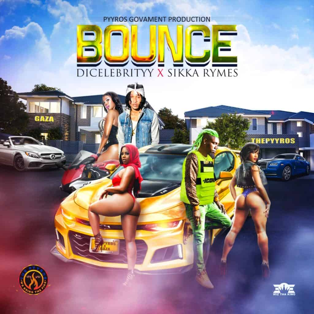DiCelebrityy x Sikka Rymes - Bounce - 2020 Dancehall