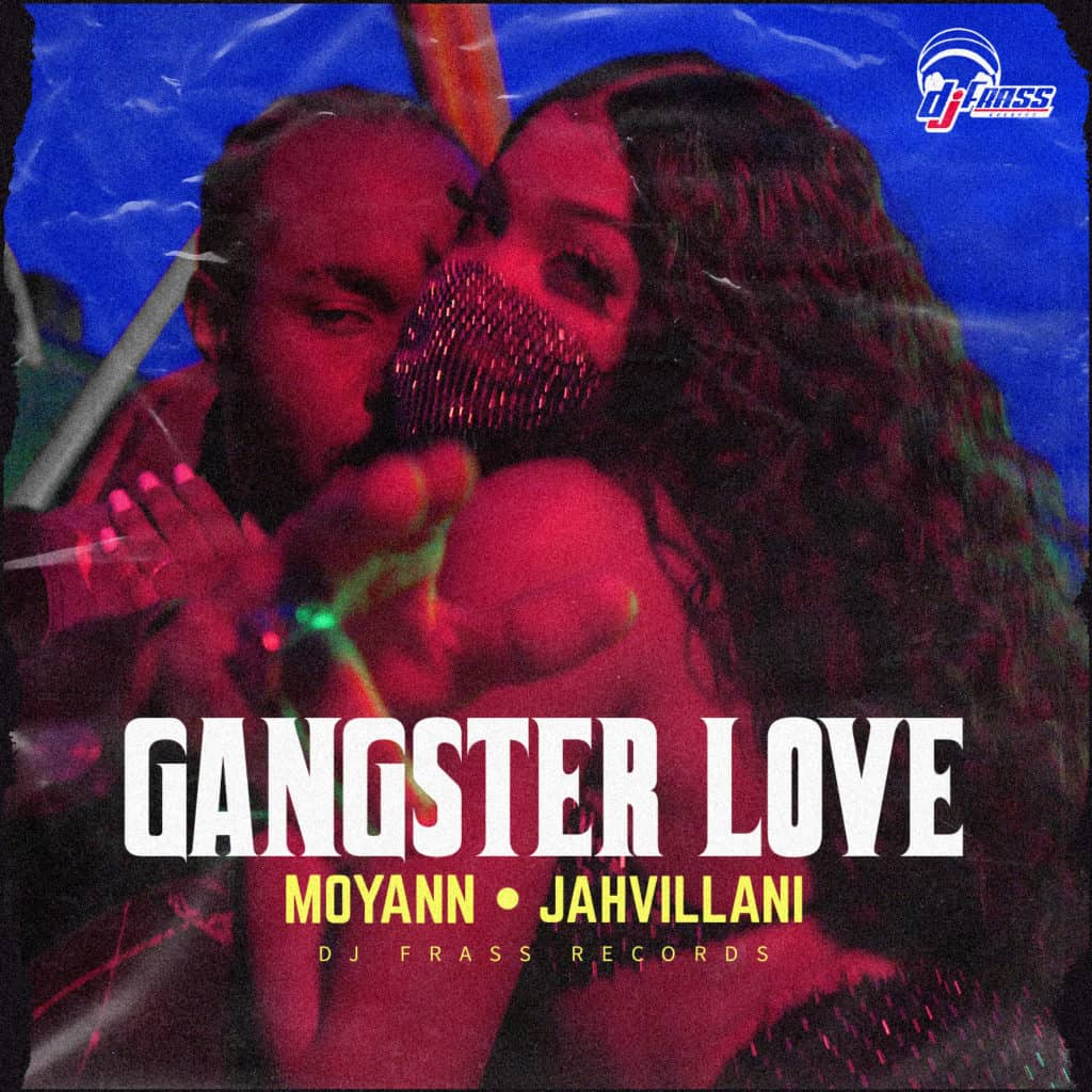 Moyann x Jahvillani - Gangster - DJ Frass Records