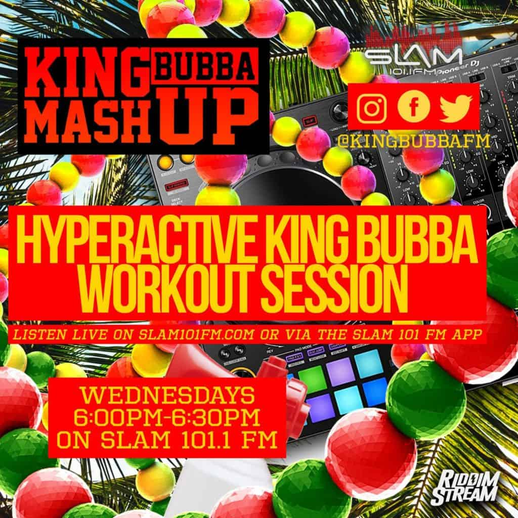 Hyperactive - King Bubba Workout Session Soca Vol 1