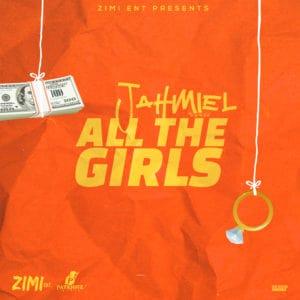 Jahmiel - All The Girls