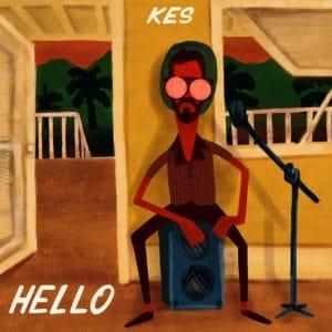 Kes - Hello - We Home
