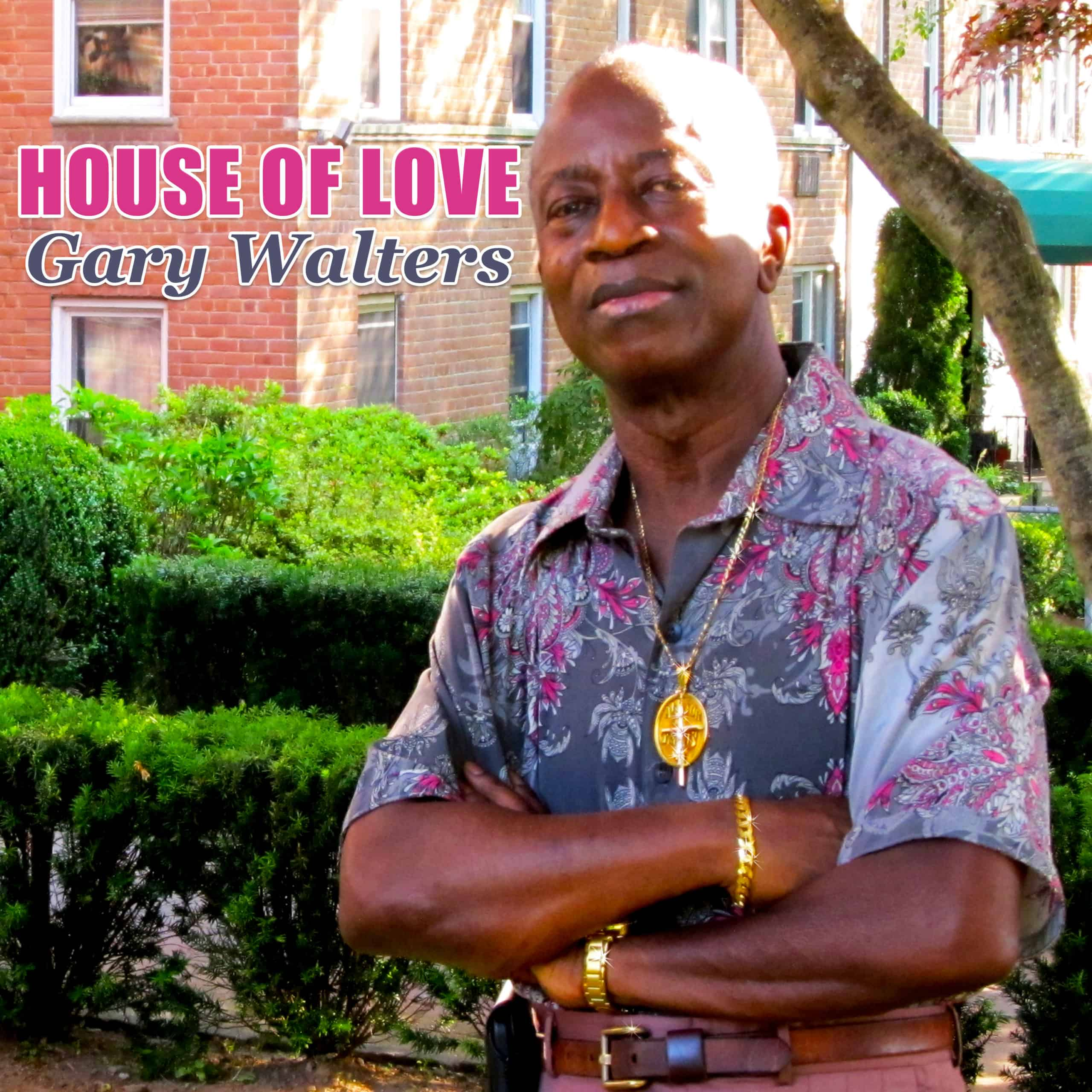 Gary Walters - House Of Love