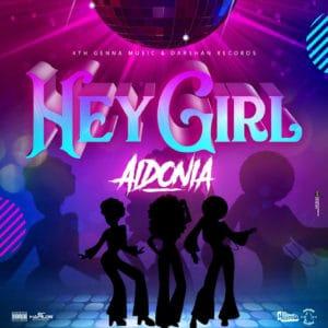 Aidonia - Hey Girl - 4th Genna Music / Darshan Records
