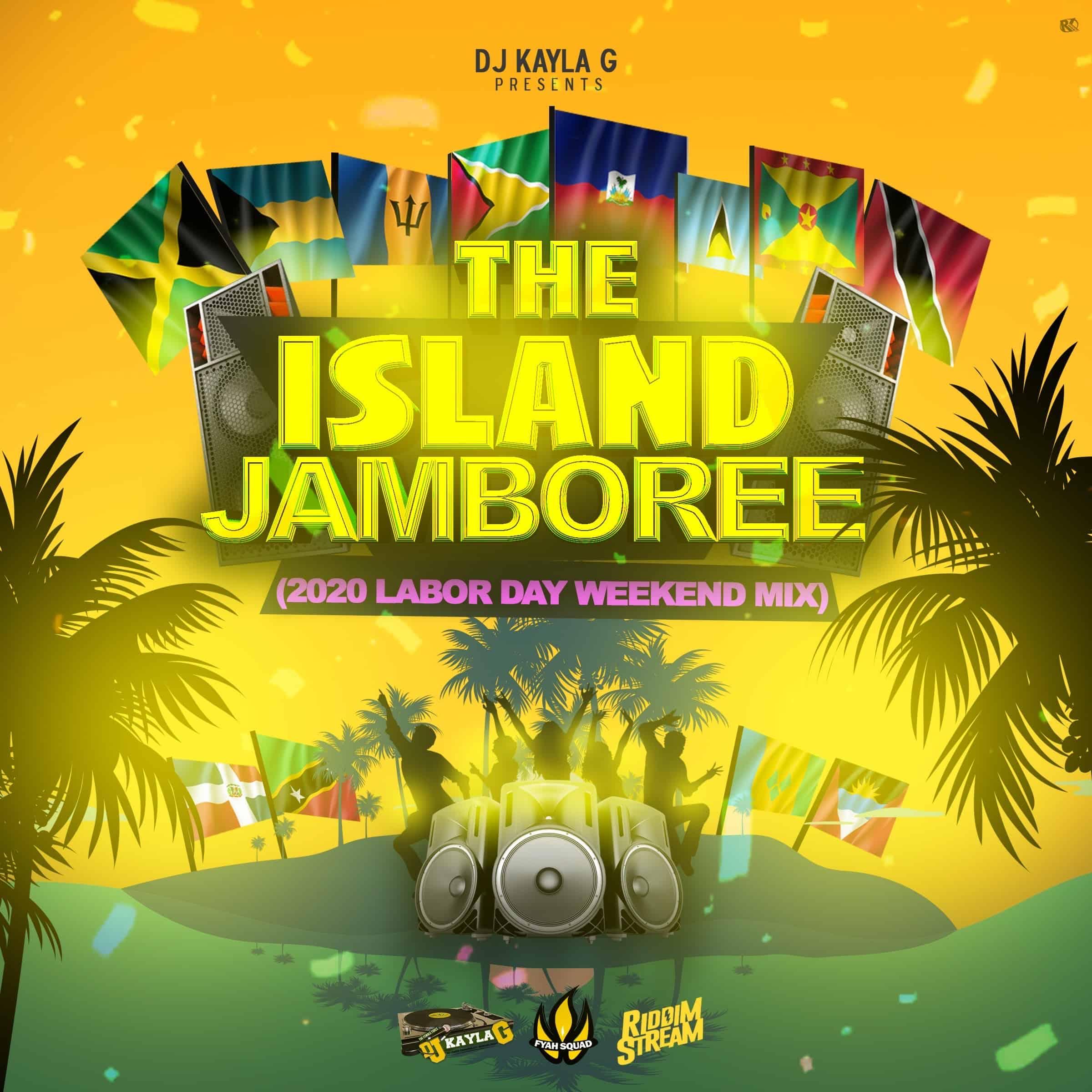 DJ Kayla G - The Island Jamboree (2020 Labor Day Weekend Mix)