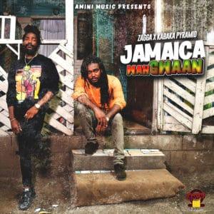 Zagga X abaka Pyramid - Jamaica Wah Gwaan