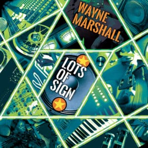 Wayne Marshall - Lots of Signs - Dancehall Anthems 2020