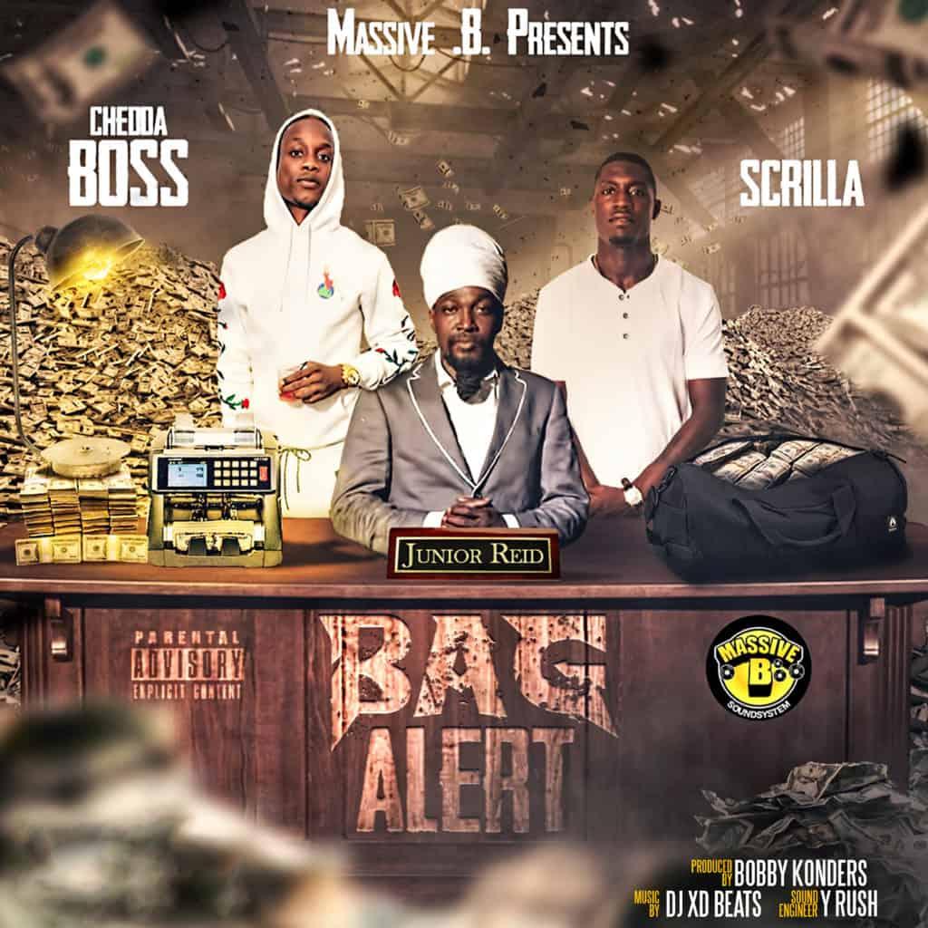 Jr Reid Feat. Scrilla & Chedda Boss - Bag Alert - Massive B