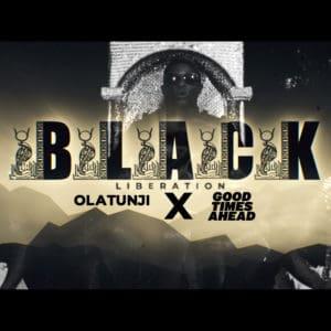 Black Liberation - Olatunji & Good Times Ahead