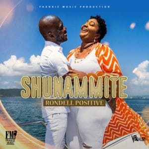 Rondell Positive - Shunammite - Frankie Music