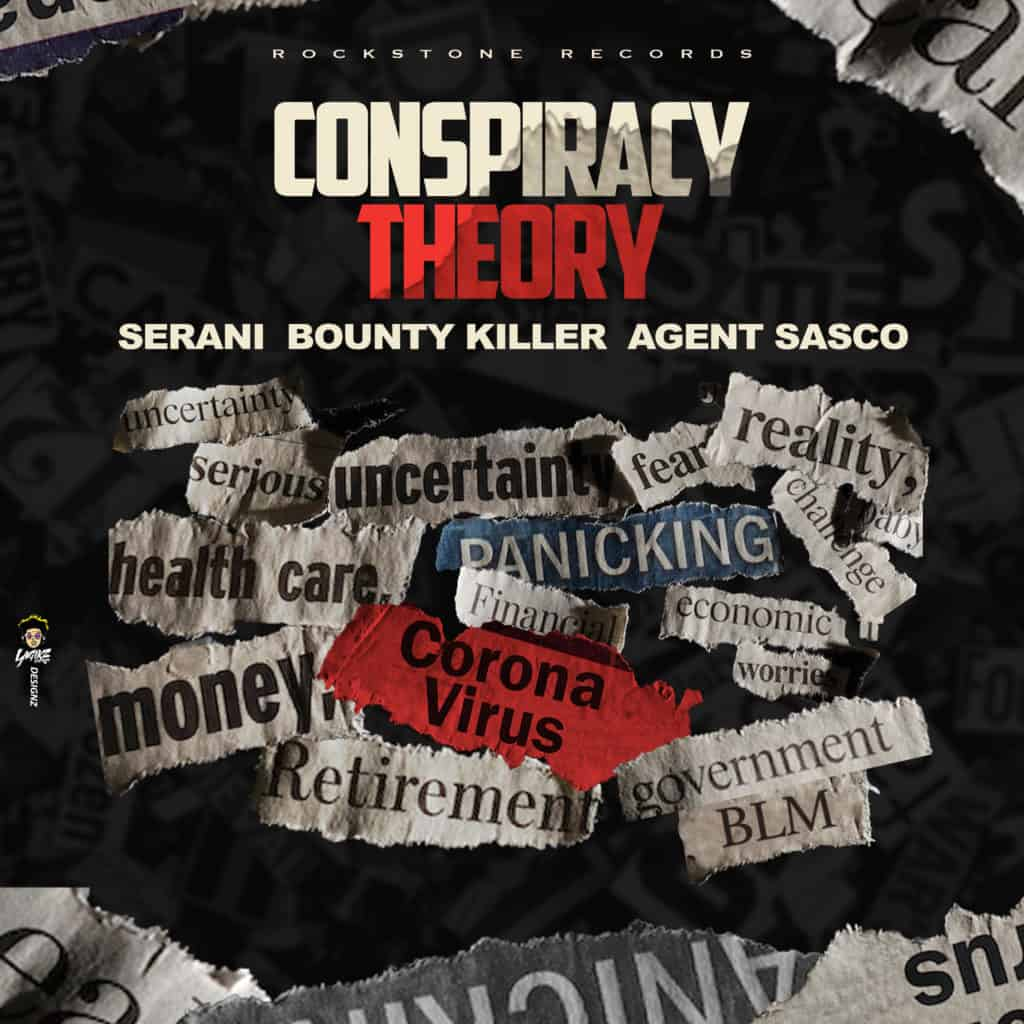 Bounty Killer x Agent Sasco x Serani - Conspiracy Theory