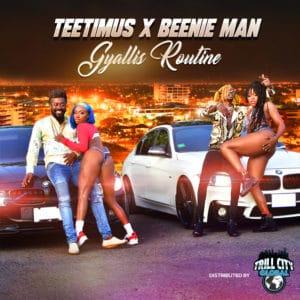 Teetimus X Beenie Man - Gyallis Routine