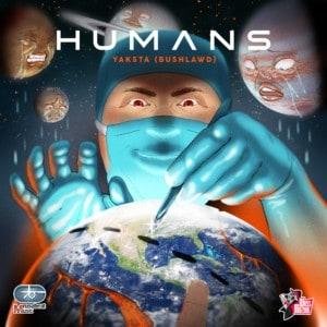 Humans by Yaksta (BushLawd)