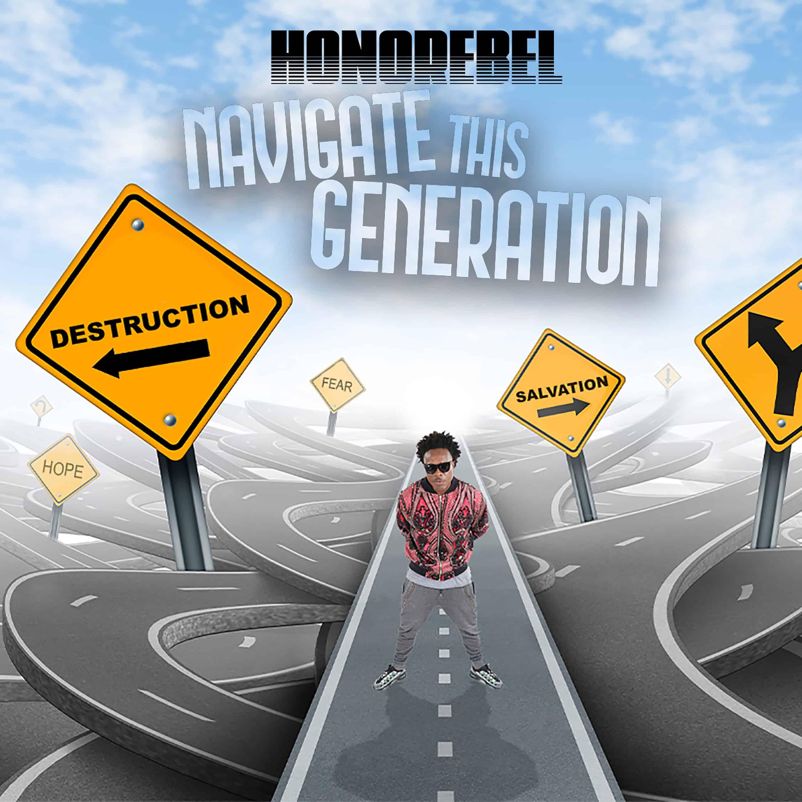 Honorebel - Navigate This Generation