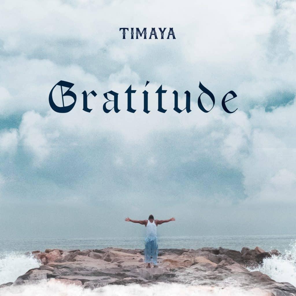 Timaya - Gratitude