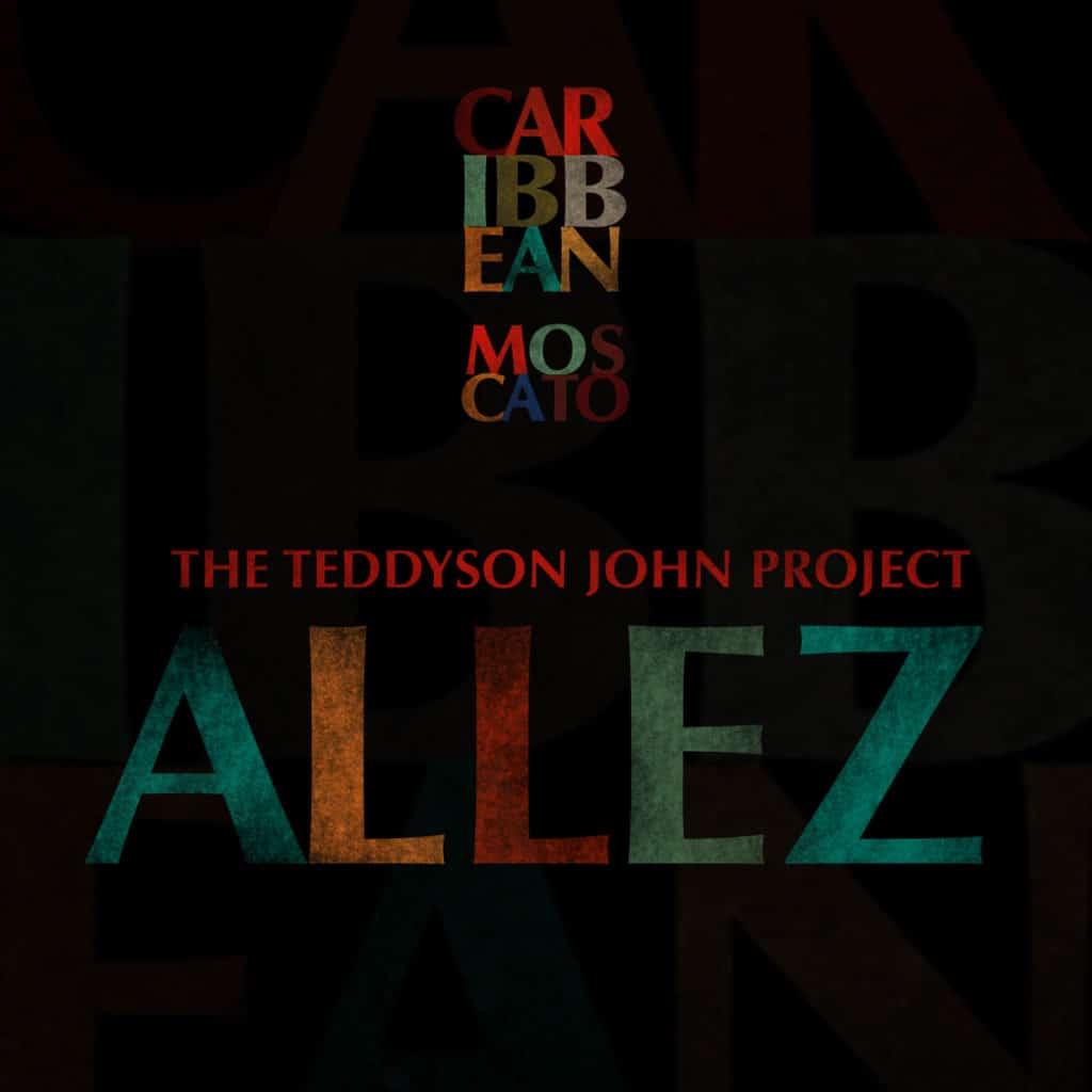 The Teddyson John Project - Allez