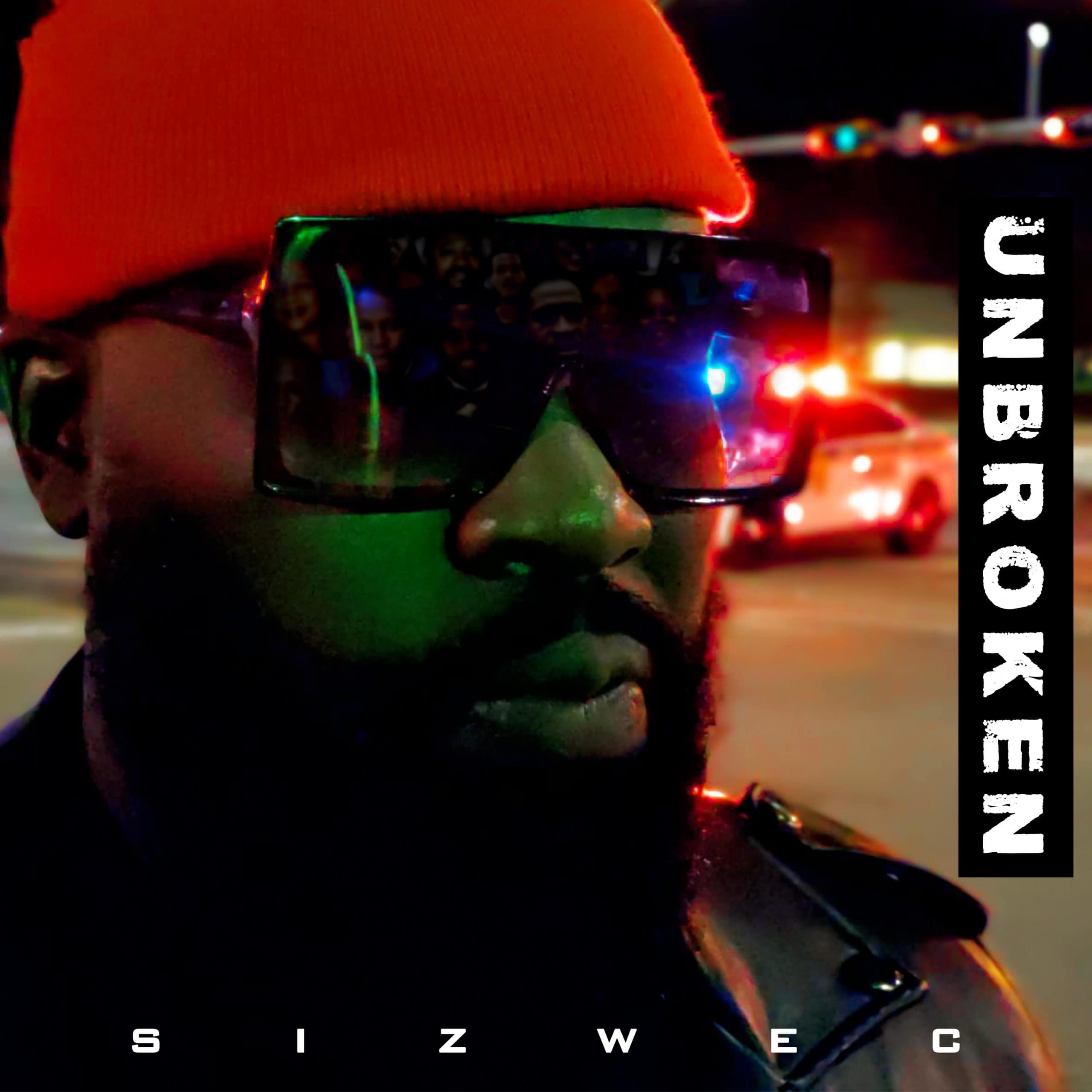Sizwe C - Unbroken