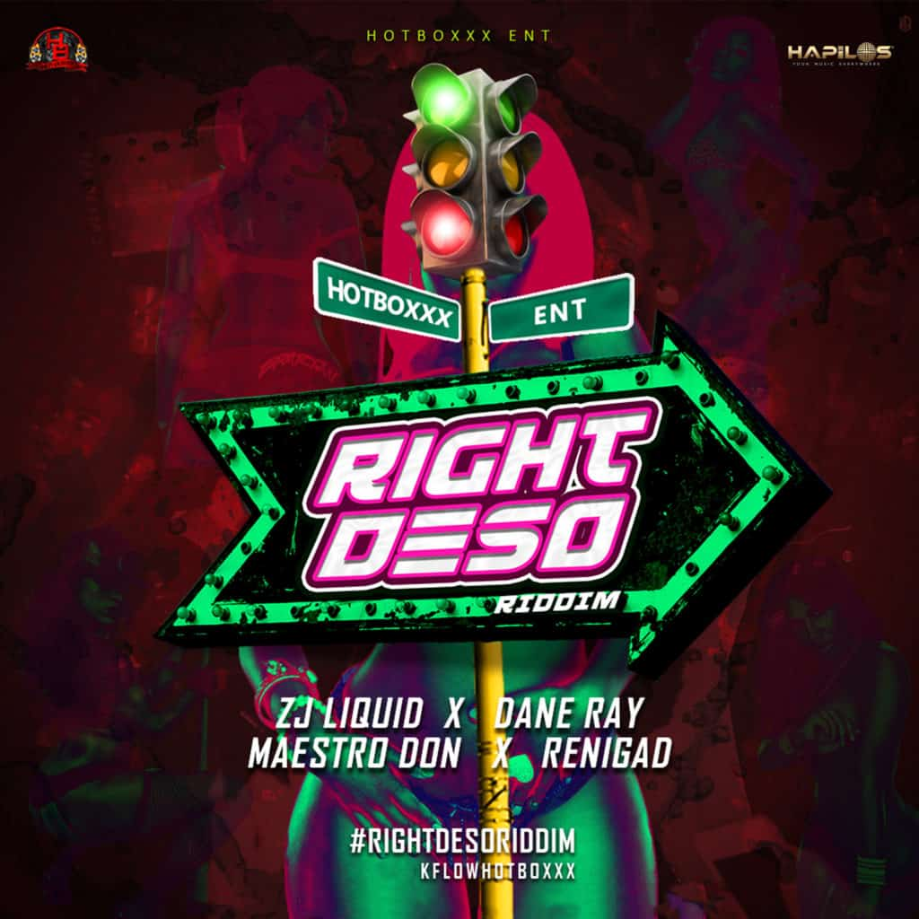 Right Deso Riddim - Various Artists - Hot Boxxx Entertainment