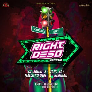 Right Deso Riddim - Various Artists - Hot Boxxx Entertainment