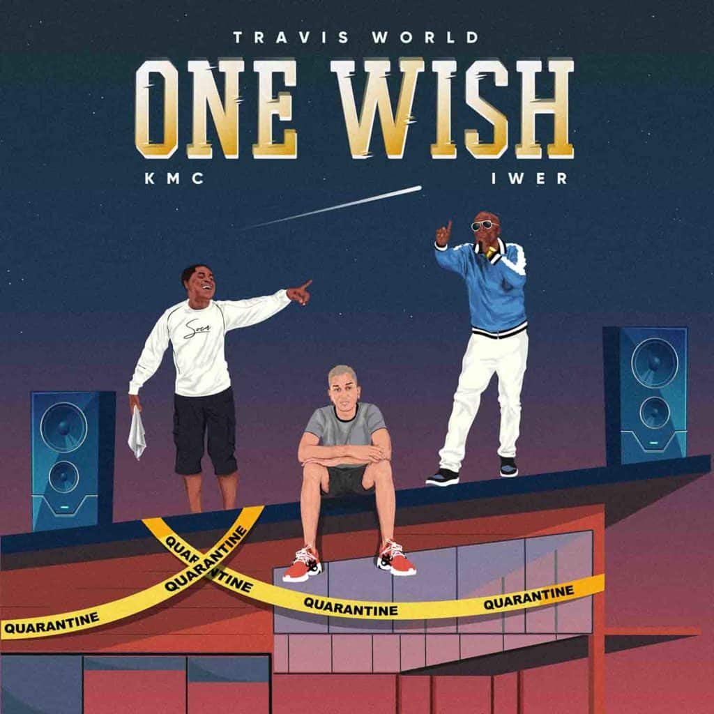Travis World & Iwer George - One Wish (feat. KMC)