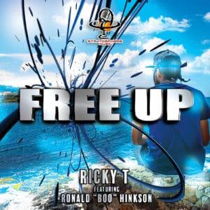 Ricky T - Free Up Ft. Ronald Boo Hinkson