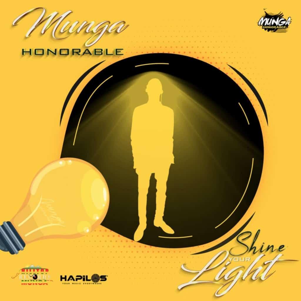 Munga Honorable - Shine Your Light - Hilltop Records