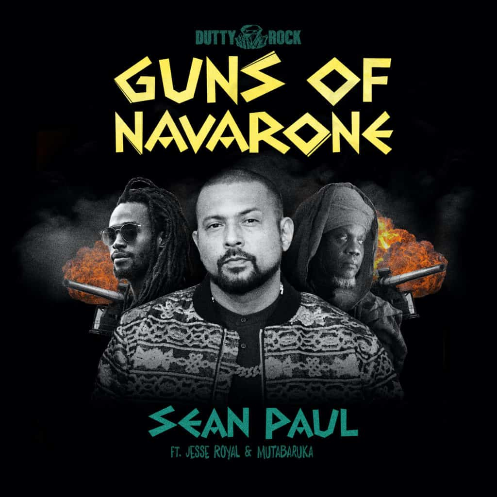Sean Paul feat Jesse Royal and Mutabaruka - Guns of Navarone