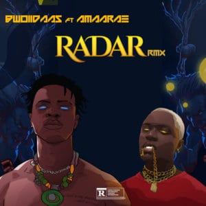 Bwoiidaas Feat. Amaarae - Radar (Remix)