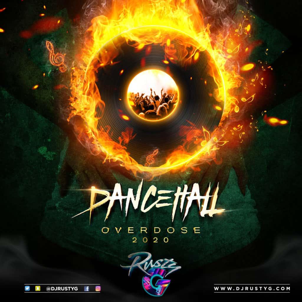 DJ Rusty G - Dancehall Overdose 2020