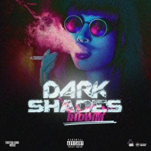 Dark Shades Riddim - Various Artists