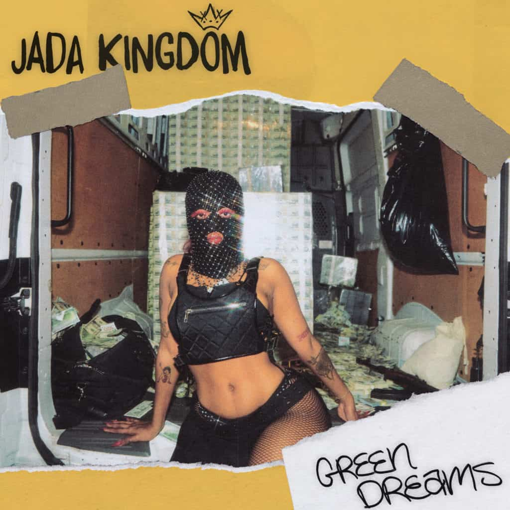 Jada Kingdom - Green Dreams